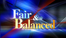 Fair and Balanced