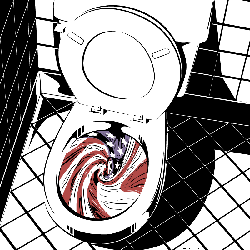American Dream Down the Toilet