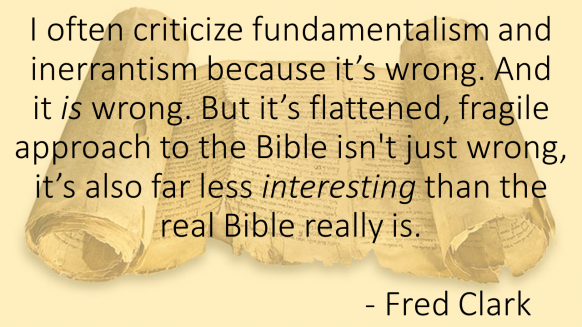 Fred Clark Quotation on Inerrancy