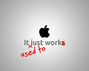 Apple: It just works (used to)